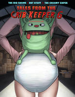 Tales from the Crib Keeper 6 by okayokayokok