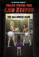 Tales from the Crib Keeper: Halloween Issue by okayokayokok