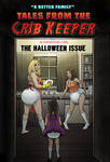 Tales from the Crib Keeper: Halloween Issue by okayokayokok