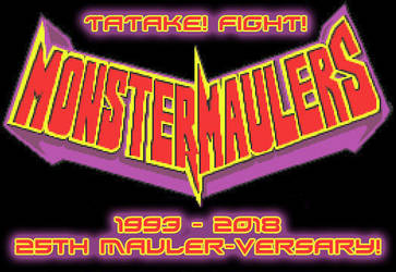 Monster Maulers 25th Mauler-versary by Dr-Syn