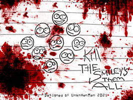Kill The Smileys Them All by Psychiatry