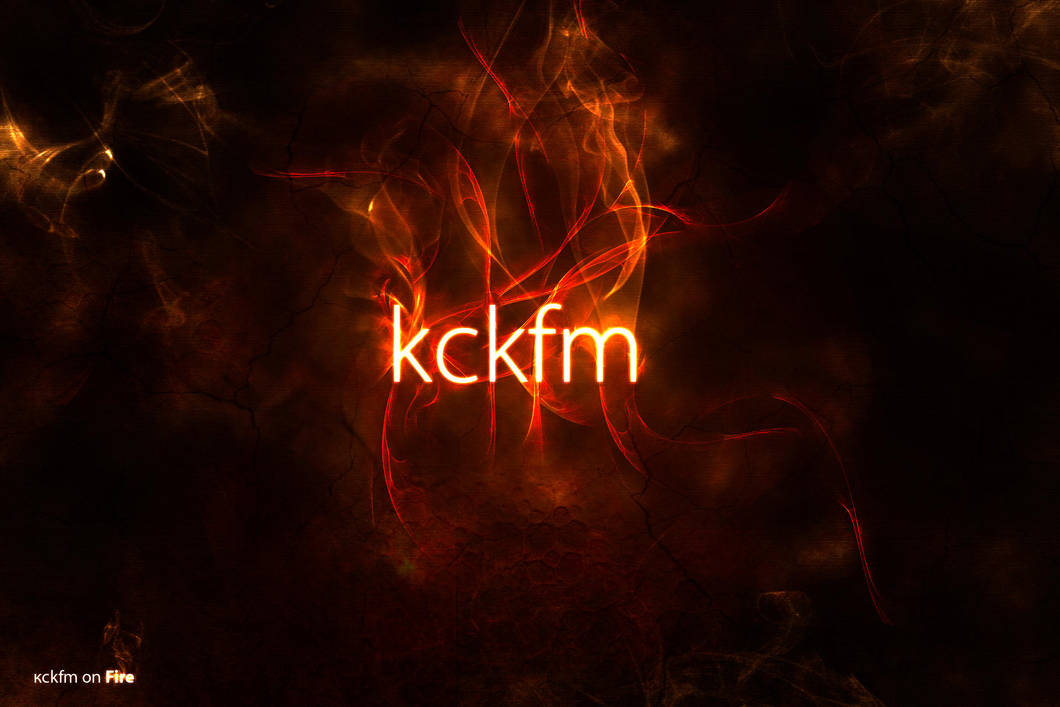 on Fire by kckfm
