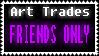 Art Trades FRIENDS ONLY by AlealiaKitsune