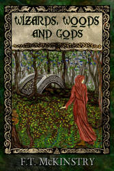Wizards, Woods and Gods Cover Art by ftmckinstry