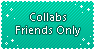 Collabs Friends Only by connorbara