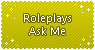 Roleplays Ask Me by connorbara