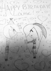 Happy Birthday Louise!! by XxMadiRosexX