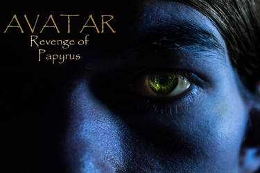 Avatar: Revenge of Papyrus by ArbyZors