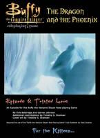 Episode 6 Tainted Love by WebWarlock