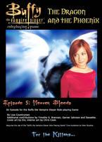 Episode 5 Heaven Bleeds by WebWarlock