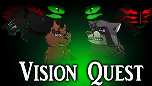 Vision Quest [fan made cover] by TheStormingDragon