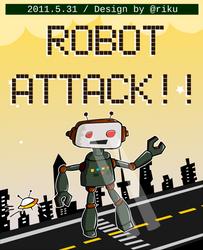 Robot Attack by rikulu
