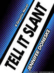 Tell It Slant - Book Cover Template by whitefantom