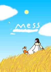 mess : teaser draw by lilicorneroce