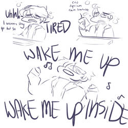im still rlly tired lol by BEE-CAUTIOUS