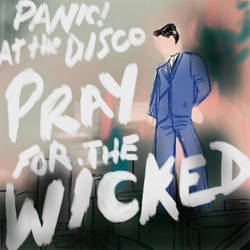 Pray For The Wicked - P!ATD by RinaLin727