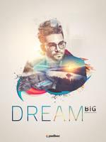 Dream-big-final by Andrei-Oprinca