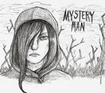 MYSTERY MAN by Ayatonic