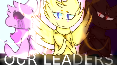 OUR LEADERS - Withering Souls by DespairHero