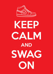 Keep Calm and Swag On Nike by KarolisKJ