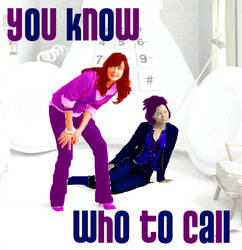 You Know Who to Call by scoobyqueen12