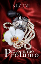 Solo il tuo profumo_A.I. Cudil_Cover by Patatabollente