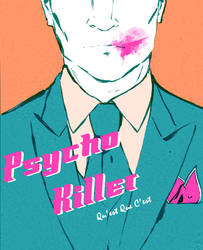 Psycho Killer by CassieForgen