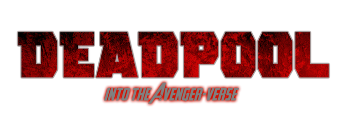 Deadpool Into The Avenger-Verse Logo by MaleVolentSamSon