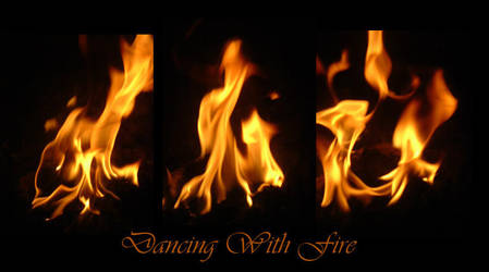 Dancing With Fire by PheonixFlyer