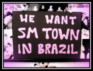 We want SM Town in Brazil by Pulimcartoon