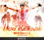 Michal Kwiatkowski - Road World Champion 2014 by N4020