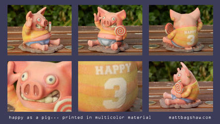 Happy as a Pig... 3D Print by mattbag