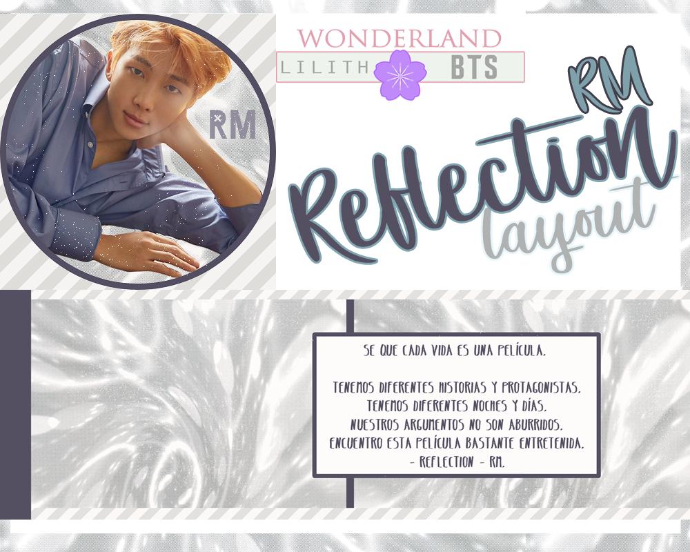 Reflection RM- BTS LAYOUT by NadeshikoKanade