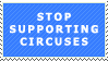 STOP SUPPORTING CIRCUSES. by propertyofkat