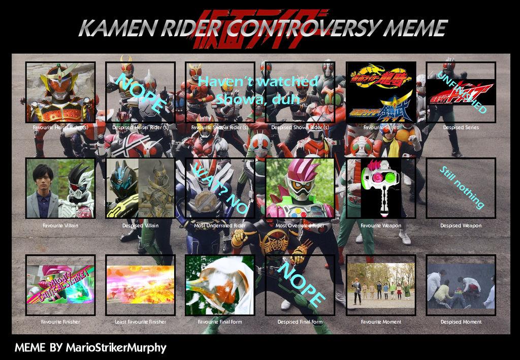 My Kamen Rider Conroversy Meme By Ericenergyarms On Deviantart