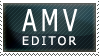 AMV Editor Stamp by Taivus