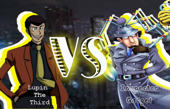 Lupin The Third Vs Inspector Gadget by BoaCon