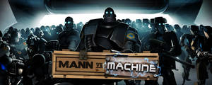 Machine Versus Mann by Songbreeze741