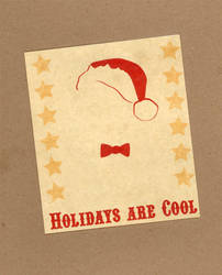 Holidays are Cool card by WildeGeeks