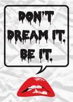 Don't Dream It by WildeGeeks