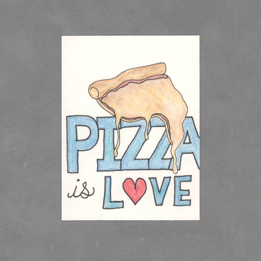 Pizza is Love Art Card by WildeGeeks