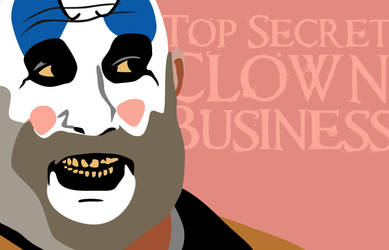 Top Secret Clown Business by WildeGeeks