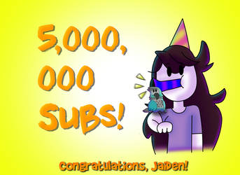 Jaiden Celebration of 5,000,000 Subs! by WaterRush94