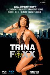 Trina Foxx Movie by renaldocreative
