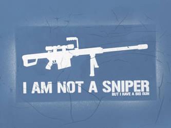 I am not a sniper by lukeroberts