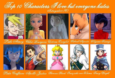My top 10 characters i love but everyone hates! by Astrogirl500