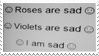 - Stamp: Roses are sad, violets are sad... - by ChicaTH