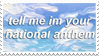 - Stamp: Tell me I'm your national anthem. - by ChicaTH