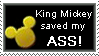 King Mickey saved my ASS by gw33t3r-love