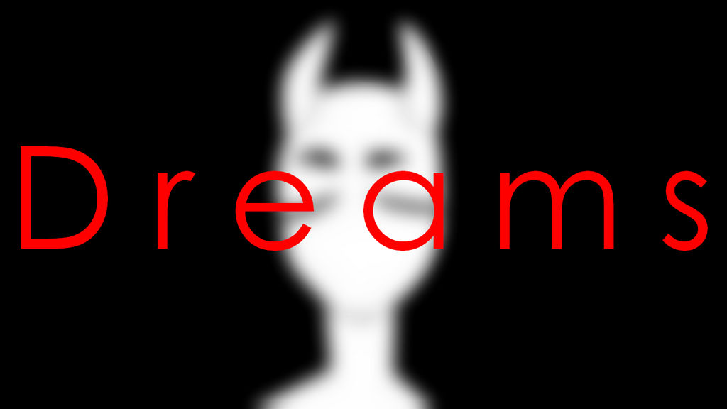 Dreams -read desc- by NothingEspecial
